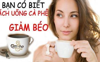 Bí quyết uống cà phê để giảm cân