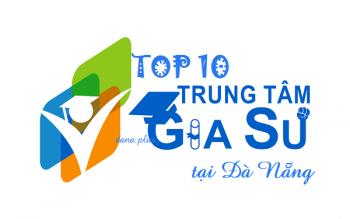Top 10 trung tâm gia sư Đà Nẵng có tiếng và uy tín nhất